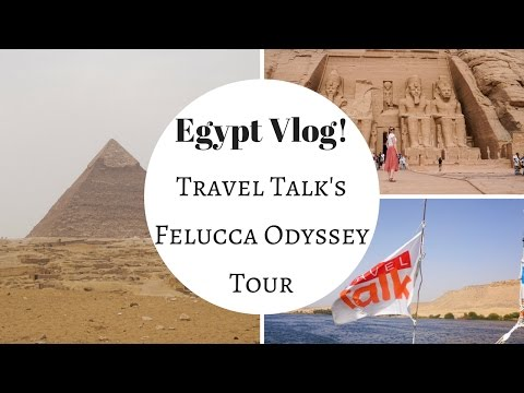 9 Days Travelling Around Egypt! - Travel Talk Tour's Felucca Odyssey Tour Review!