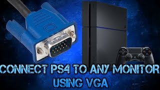 Connect PS4 to ANY Monitor! 100% WORKING 2017