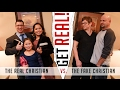Get Real: The Counterfeit Christian vs. The Real Christian