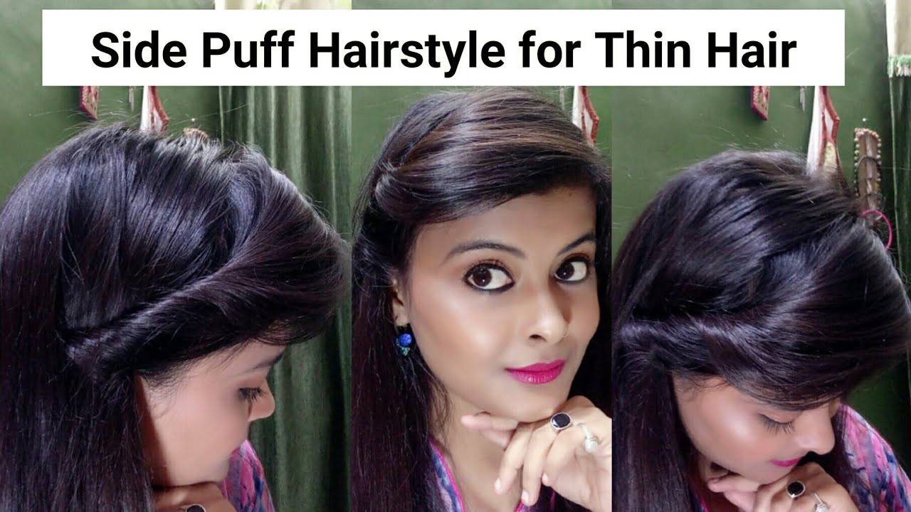 Side Puff Hairstyle For Thin Hair In 1 Min पतल ब ल क