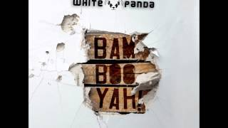 The White Panda - Racking In Unison