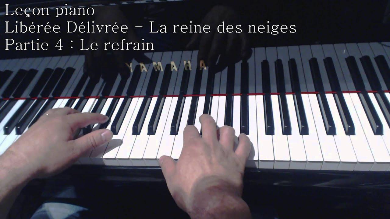 Exceptionnel Leçon piano - Libérée Délivrée -- La reine des neiges (refrain  CH25