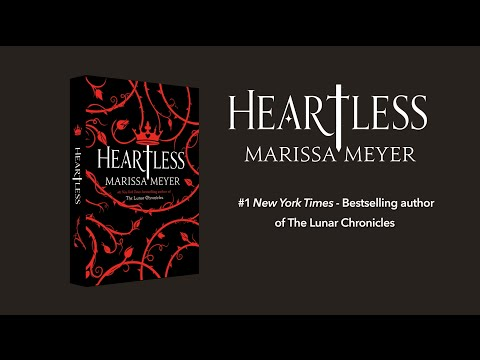 HEARTLESS, A Novel By Marissa Meyer
