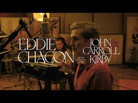 "EDDIE CHACON & JOHN CARROL KIRBY - ""PLEASURE, JOY AND HAPPINESS"" ALBUM RELEASE PERFORMANCE"