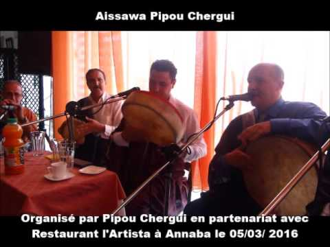 Aissawa Pipou Chergui (Madih Annabi)