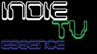 IndieTV [The Game Essence]
