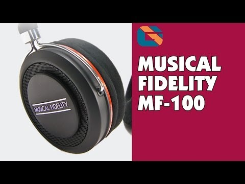 Musical Fidelity MF-100 Headphones Unboxing & Review in 4K @MF_HiFi