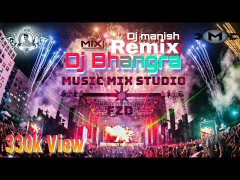 Dj Bhangra Hard Mix Competition Song By Manish 2018