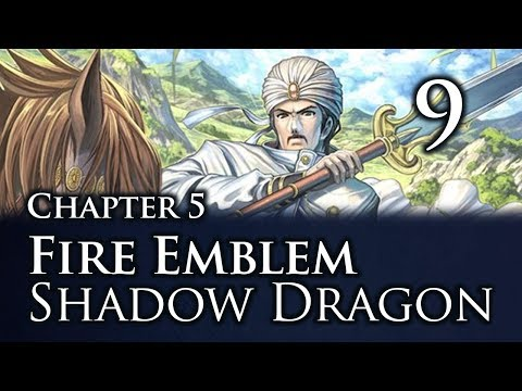 Part 9: Let's Play Fire Emblem Shadow Dragon, Classic Merciless, Chapter 5 -