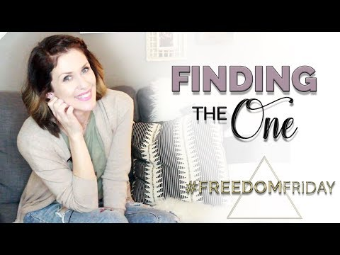 FINDING THE ONE | #FreedomFriday