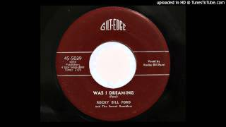 Rocky Bill Ford and The Sunset Ramblers - Was I Dreaming (Gilt-Edge 5039) [1951]