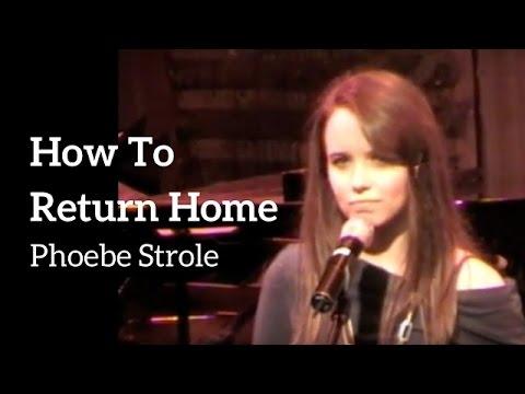 Phoebe Strole  How To Return Home KerriganLowdermilk