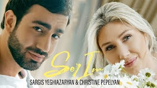 Christine Pepelyan & Sargis Yeghiazaryan - SER IM // New 2020