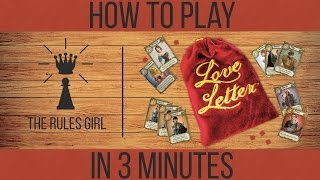 how to play love letter in 3 minutes the rules girl