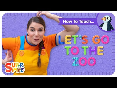 """How To Teach """"Let's Go To The Zoo"""""""