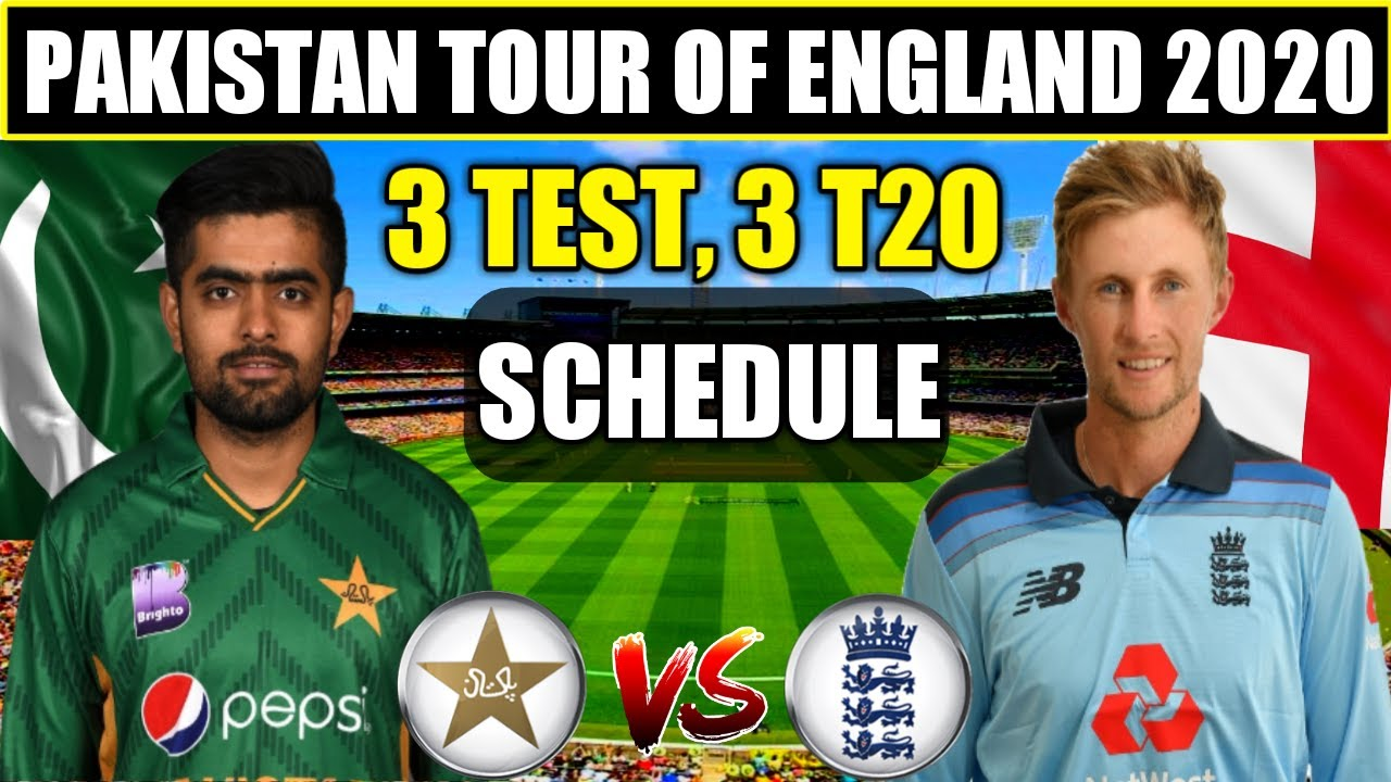 Pakistan Tour of England 2020 Schedule, Time Table, Team Squad, All Details | PAK vs ENG Series 2020