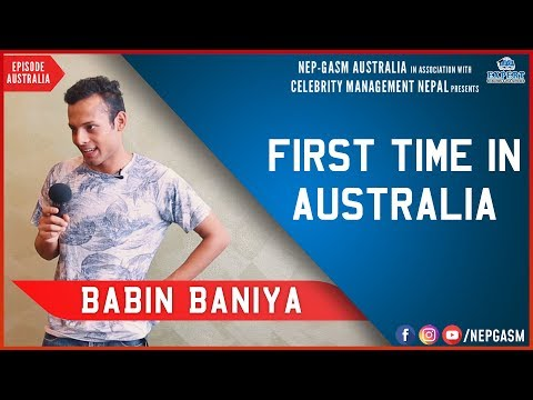 First Time in Australia | Nepali Stand-up Comedy | Babin Baniya | Nep-Gasm Comedy Australia