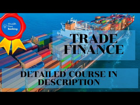 Trade Finance Basic Concepts | Methods of Payment | Parties Involved