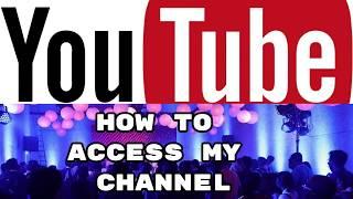 Youtube சேனலை எப்படி உபயோகிப்பது, கேள்வி கேட்பது என்பது பற்றிய பதிவு/ How to access a channel