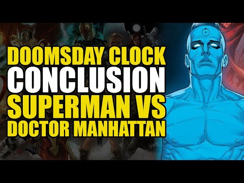 Doomsday Clock Conclusion Superman Vs Dr Manhattan Comics