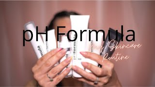 My Skincare Routine using pH Formula
