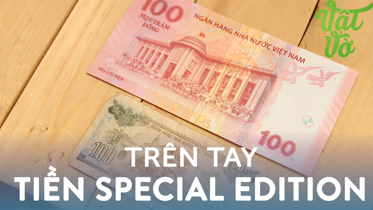 [Vlog69] Trên tay tờ tiền SE của Việt Nam: 100 đồng, 65 năm mới có 1 lần -  YouTube