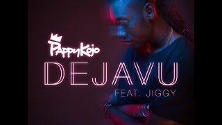 Pappy Kojo – Dejavu ft. Jiggy (Audio Slide)