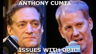 Anthony Cumia - The Issue with Opie