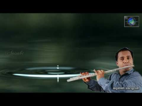 Malayalam Christian Song Instrumental (Flute) ~ Kannuneer Thazhvarayil