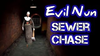 Sewer Chase With Evil Nun