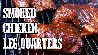 How To Smoke Chicken Leg Quarters