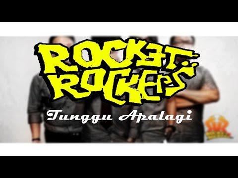 tunggu apalagi rocket rockers