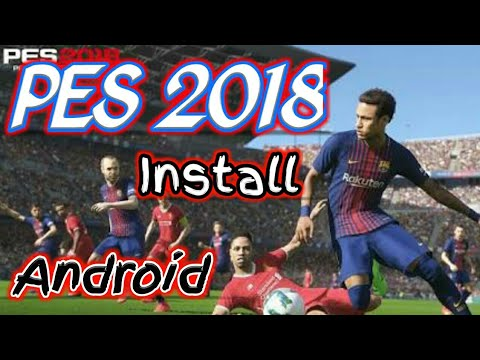 PES 2018 Android Game Free download Bangla PES 2018 football games FIFA lionel messi 18 gameplay