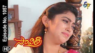 Savithri | 20th August 2018 | Full Episode No 1057 | ETV Telugu