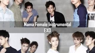 Mama (Female Instrumental Version) - EXO [KOR & CHI Lyrics in Des. Box]