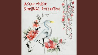 Asian Mindfulness Spa Music