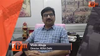 R&M TV Exclusive: Vivin Ahuja, Director RERA Delhi speaks on RERA jurisdiction