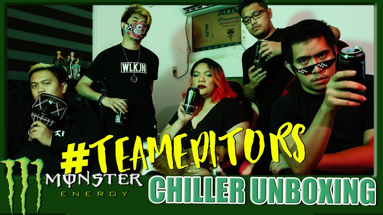 #TEAMEDITORS Monster Energy Chiller Unboxing ft. Dudut, Josh Pint, Bods, Angel Amaqui and Kevin
