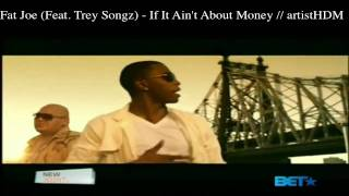 fat joe if it ain t about money official music video