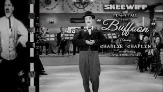 Skeewiff | Buffoon (Starring Charlie Chaplin) [Grantsby Video]