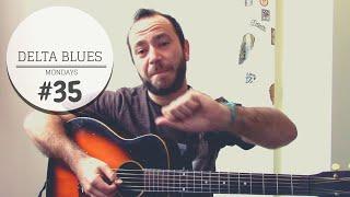 Delta Blues Mondays #35 32-20 Blues (Robert Johnson)   TABS