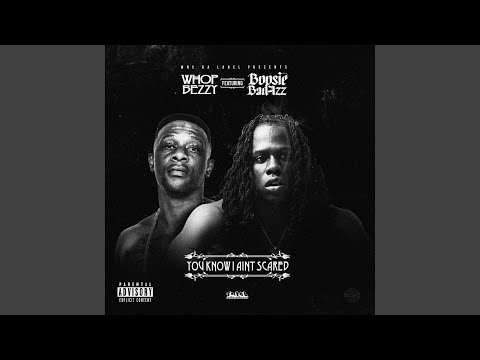 You Know I Ain't Scared (feat. Boosie Badazz)