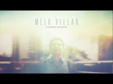 Melk Villar - Olha Para Mim