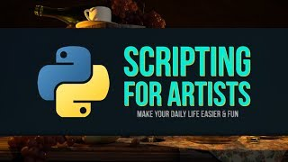 Python for Artists - Part 4