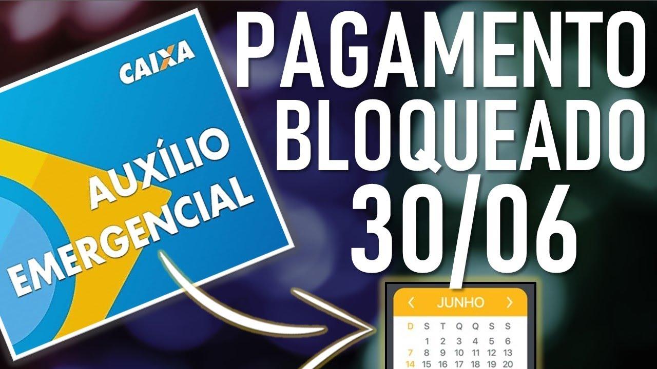 Download ✔️NOVIDADES! CAIXA BLOQUEIA PAGAMENTOS DO AUXÍLIO EMERGENCIAL DE R$ 600? - 30/06 TERÇA-FEIRA
