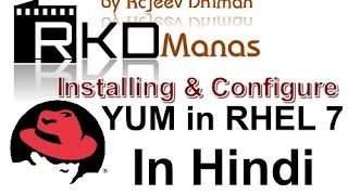 How to install YUM and Configure in RHEL 7