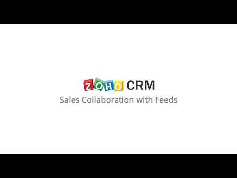 Zoho CRM: Sales Collaboration with Feeds