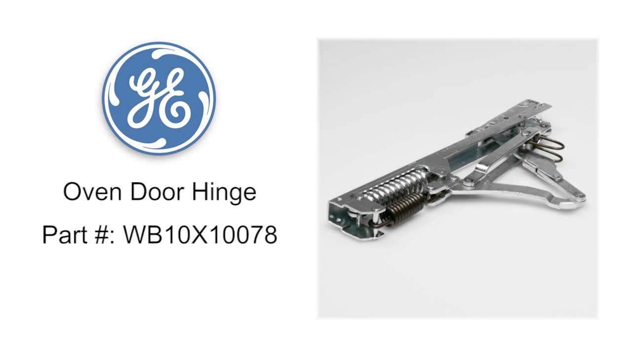 Ge Oven Door Hinge Part Wb10x10078 Youtube