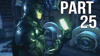Batman Arkham Knight Gameplay Walkthrough Part 25 - Cloudburst