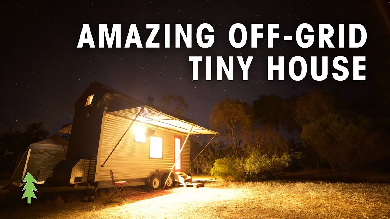 Amazing Off the Grid Tiny House on Wheels YouTube
